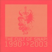 Обложка альбома The Cult of Snap! 1990-2003